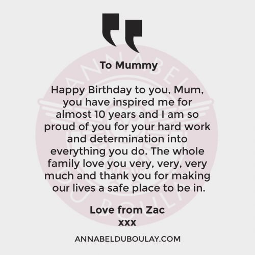 Happy Birthday Mummy From Zac - Annabel Du Boulay
