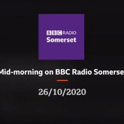 BBC Radio Somerset Interview 26.10.20